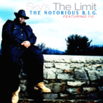 The Notorious B.I.G. – Sky's The Limit