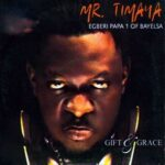 Timaya – God You Are Too Much