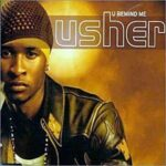 Usher – You Remind Me
