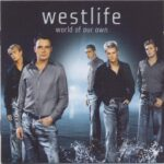 Westlife – World Of Our Own
