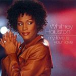 Whitney Houston – My Love Is Your Love + Jonathan Peters Remix