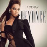 Beyoncé – Poison