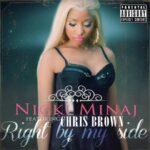 Nicki Minaj – Right By My Side (ft. Chris Brown)