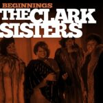 The Clark Sisters – There Is A Balm In Gilead