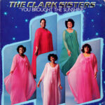 The Clark Sisters – You Brought The Sunshine