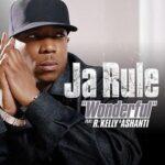 Ja Rule – Wonderful ft. R. Kelly, Ashanti
