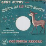 Gene Autry – Rudolph the Red-Nosed Reindeer