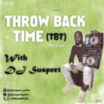 DJ Suspect – Foreign ThrowBack Time Mixtape