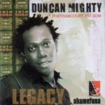Duncan Mighty – I No Fit Shout