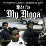 YG – My Nigga (ft. Jeezy, Rich Homie Quan) + Remix